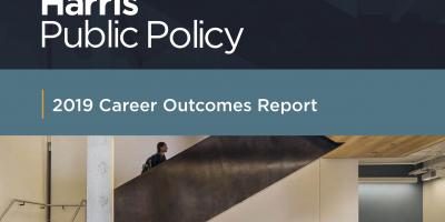 Harris Public Policy Career Outcomes Report 2019